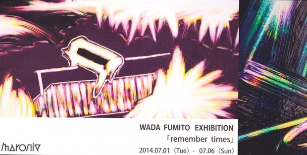 WADA FUMITO EXHIBITION